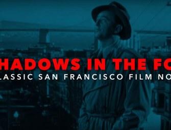 Clip des Tages: San Francisco, Stadt des Film Noir