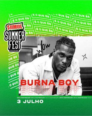 Burna Boy no cartaz do sumol summer fest