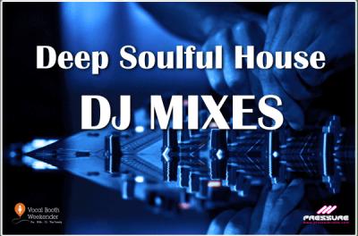 Deep Soulful house DJ Mixes