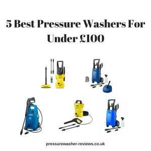 5 best pressure washers under £100