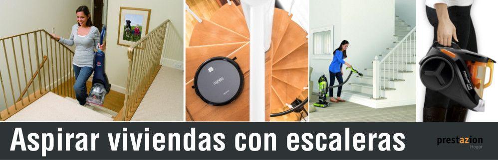 comprar aspiradora viviendas con escaleras