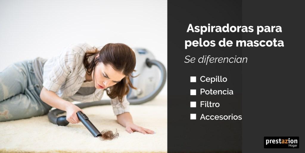 ¿En qué se diferencia una aspiradora para mascotas de un aspirador normal?