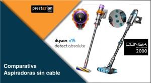 Comparativa_Dyson_v15 detect_Absolute vs_Conga_Rockstar_2000_connected ergowet