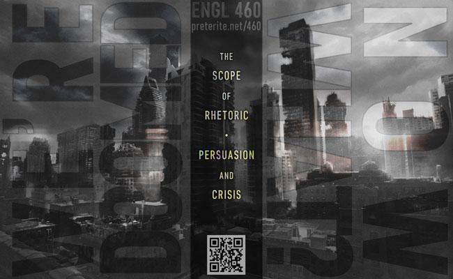 flyer for English 460, the scope of rhetoric