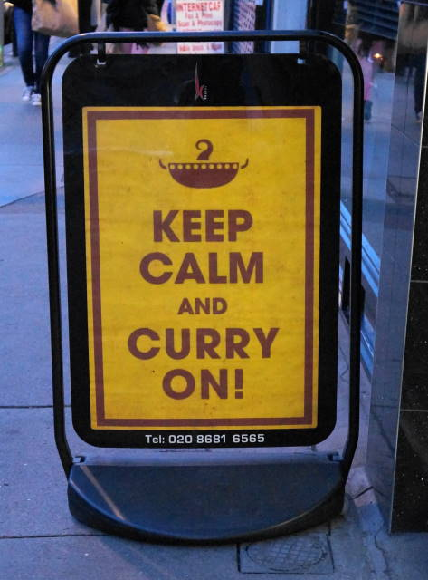 Keep Calm & Curry On - The welcome sign.