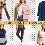 Welcome Back Corduroy For 2018