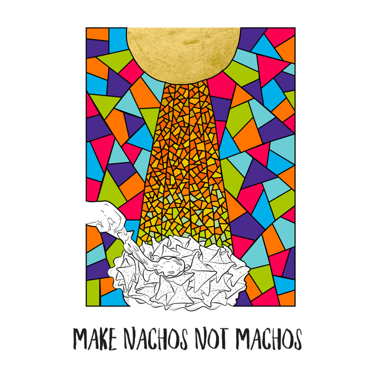 Make nachos not machos