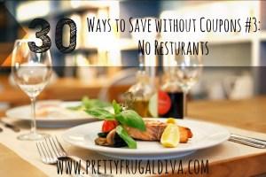 30 ways to save no resturants
