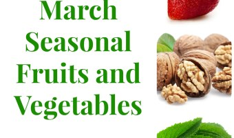 March Seasonal Fruits and Vegetables