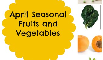 April Seasonal Fruits and Vegetables