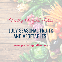 July Seasonal Fruits and Vegetables