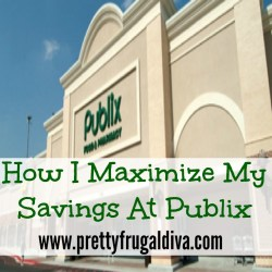 how I maximize my savings at publix