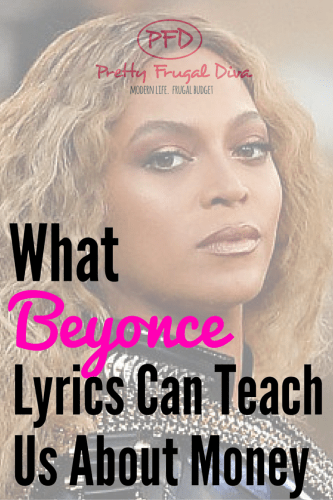 what beyonce lyrics can teach us about money