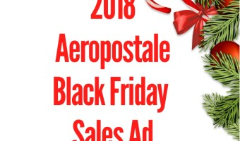 2018 Aeropostale Black Friday Sales Ad