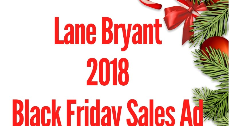 2018 Lane Bryant Black Friday Sales Ad