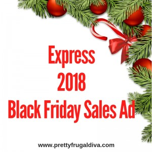 2018 Express Black Friday Sales Ad