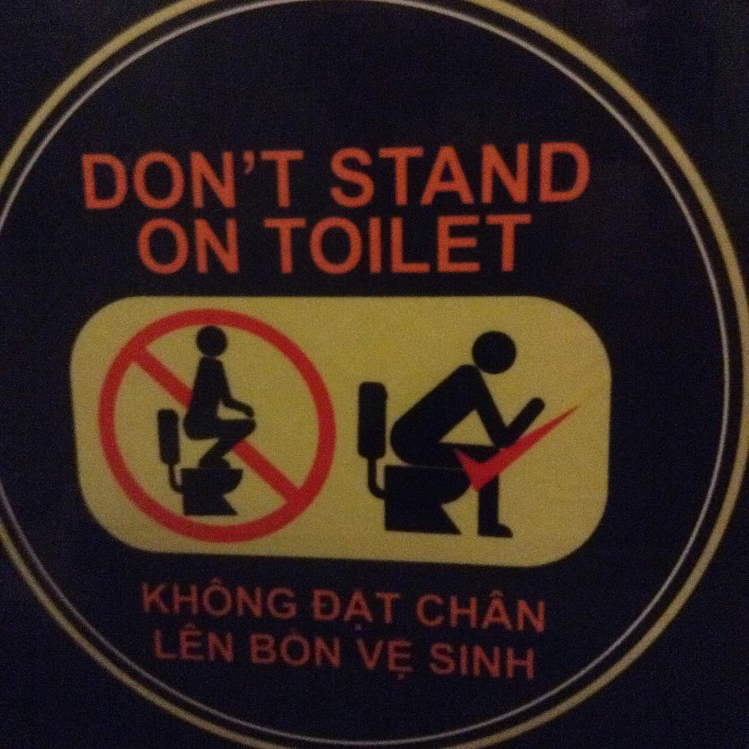 Just to clear things up once and for all, you DON'T stand on the toilet