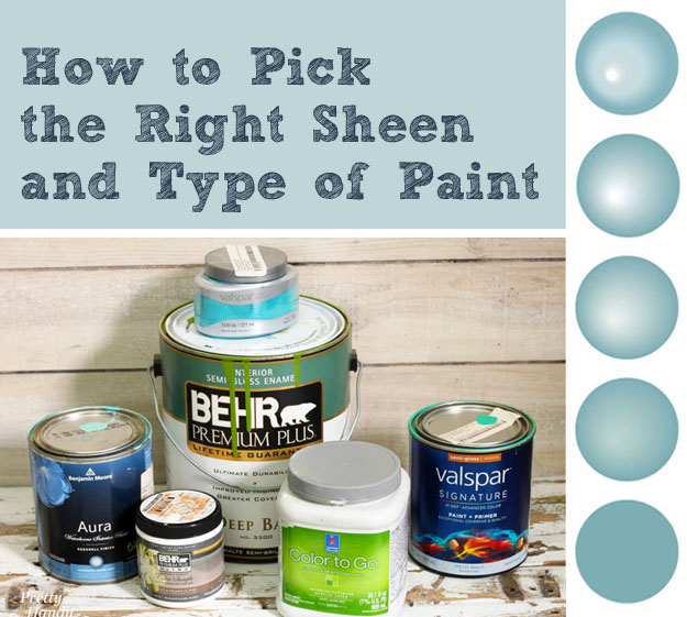 How To Pick The Right Sheen And Types Of Paint Pretty