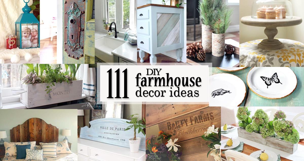 111 DIY Farmhouse Decor Ideas