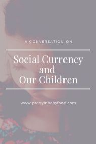 Social Currency and our children