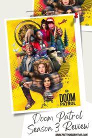 Doom Patrol Season 3 Review