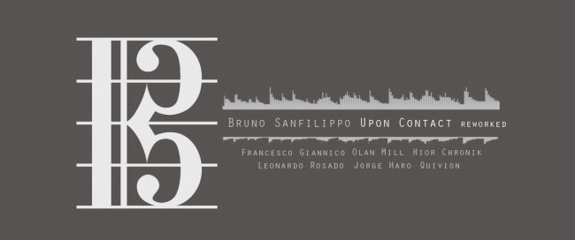 Bruno Sanfilippo - Upon Contact Reworked