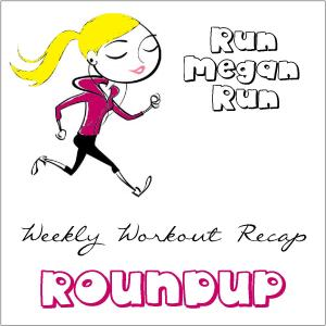 run megan weekly workout recap