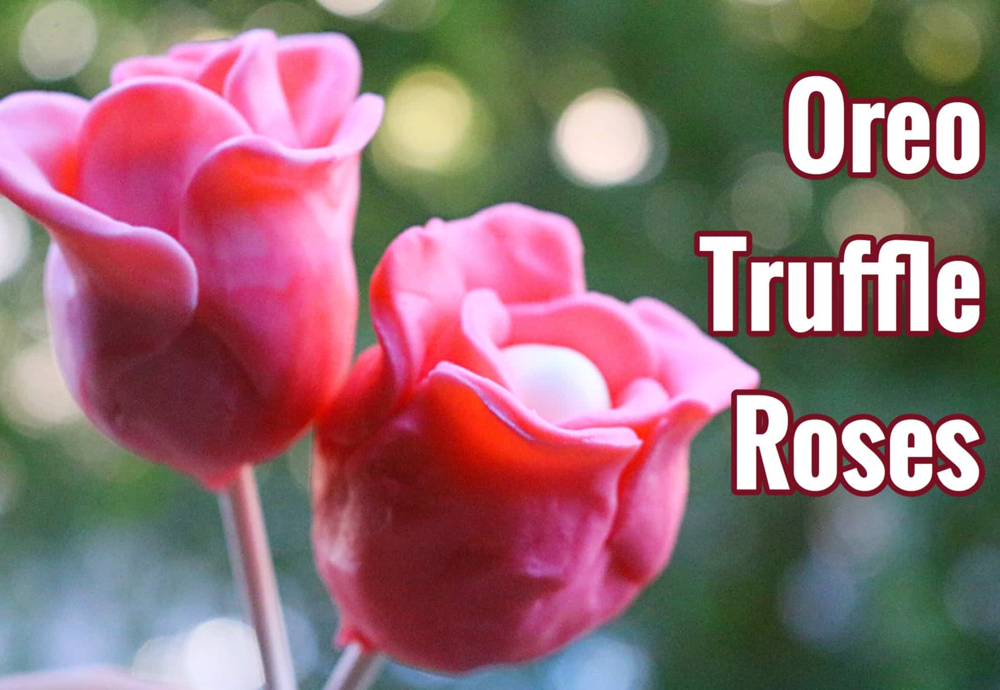 Oreo Truffle Roses – Mother's Day Edition!