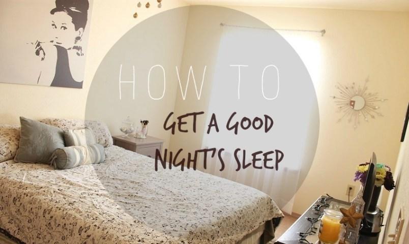 how-to-get-a-good-nights-sleep