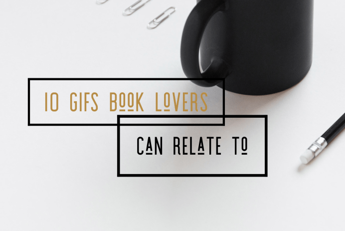 10 Book Lover Gifs