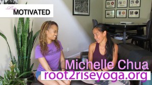 Trina sits down with Michelle Chua of Root 2 Rise Yoga