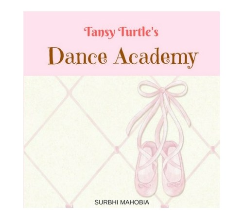 Tansy Turtle's Dance Academy Surbhi Mahobia Pretty Mumma SAys