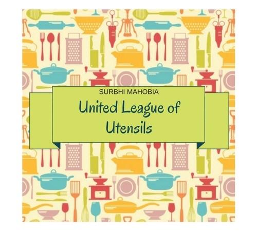 UNITED LEAGUE of utensils surbhi mahobia pretty mumma says
