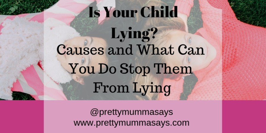 Is Your Child Lying? - Causes and What Can You Do Stop Them From Lying #prettymummasays #toddler #childhood #children #parenting #motherhood