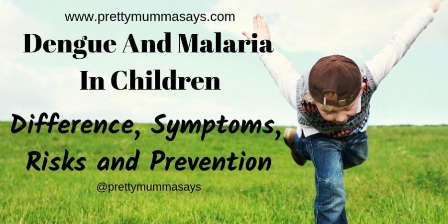 Dengue And Malaria In Children - Difference, Symptoms, Risks and Prevention #dengue #malaria #denguesymptomsinkids #malariasymptomsinkids #denguesymptomschildren #denguefever #malariafever #fever #mosquito