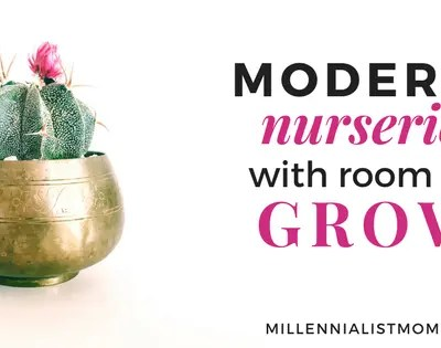 20 Modern Nursery Ideas for Millennial Moms