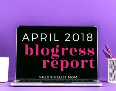 April 2018 Blogress Report