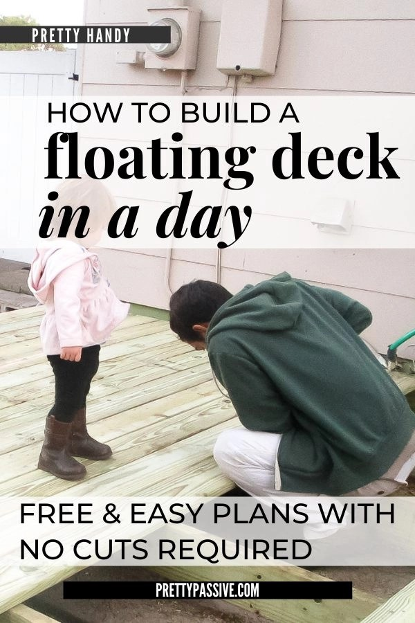 how to build a floating deck in a day. The easiest free plans with no cutting required!
