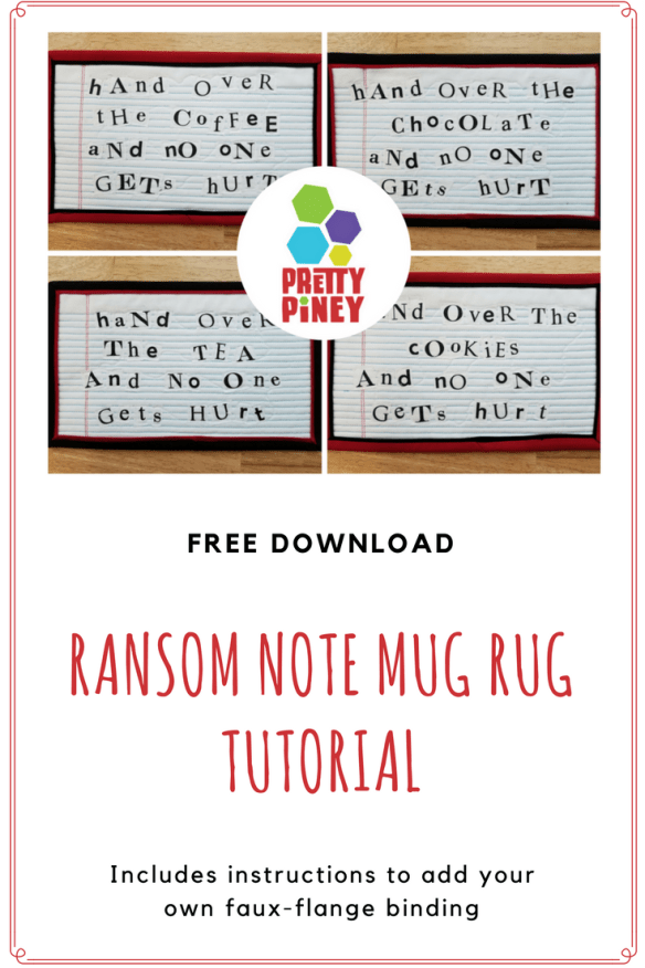 Desperate for a snack? Create a Ransom Note Mug Rug!