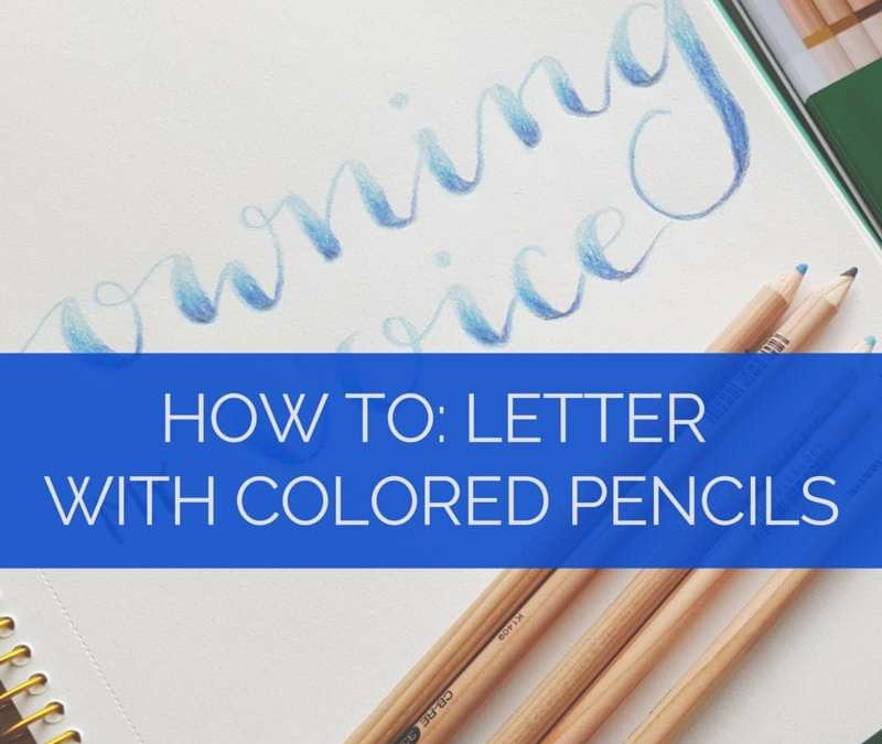 A quick tutorial on how to create beautiful letters in colored pencil with gradient // www.prettyprintsandpaper.com