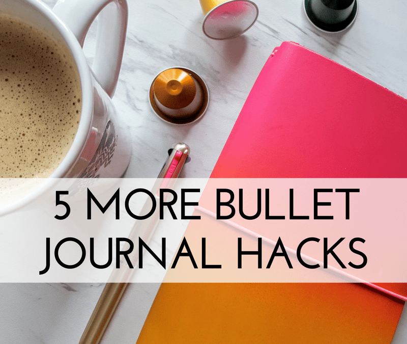 There are so many bullet journal hacks out there - here are a few of my favorites!