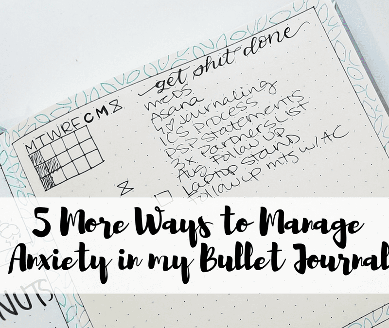 Some ideas of how you can manage mental health in your bullet journal