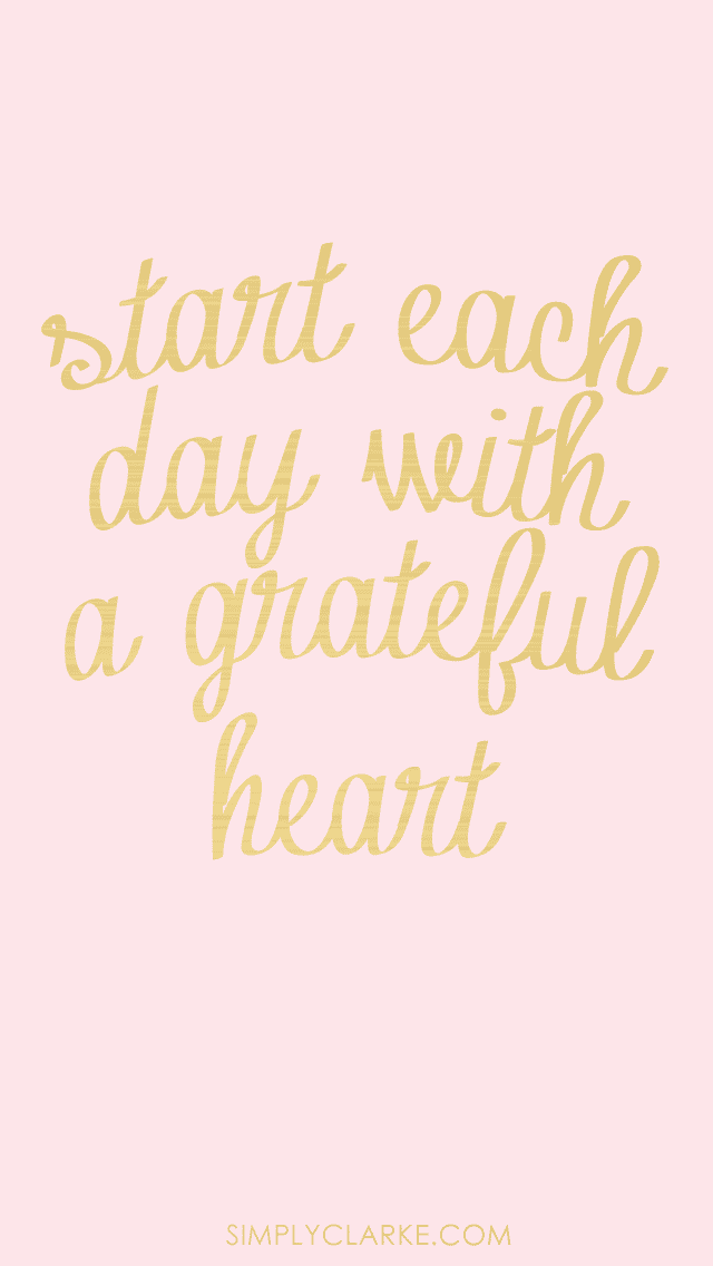 Start each day with a grateful heart // Powerful Positivity