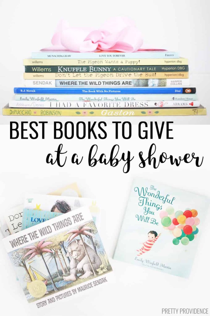 Books are the best baby shower gift. Best baby shower books to give as gifts