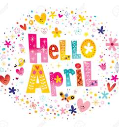hello april unique lettering with flowers and hearts spring design stock vector 54725077 [ 1300 x 1218 Pixel ]