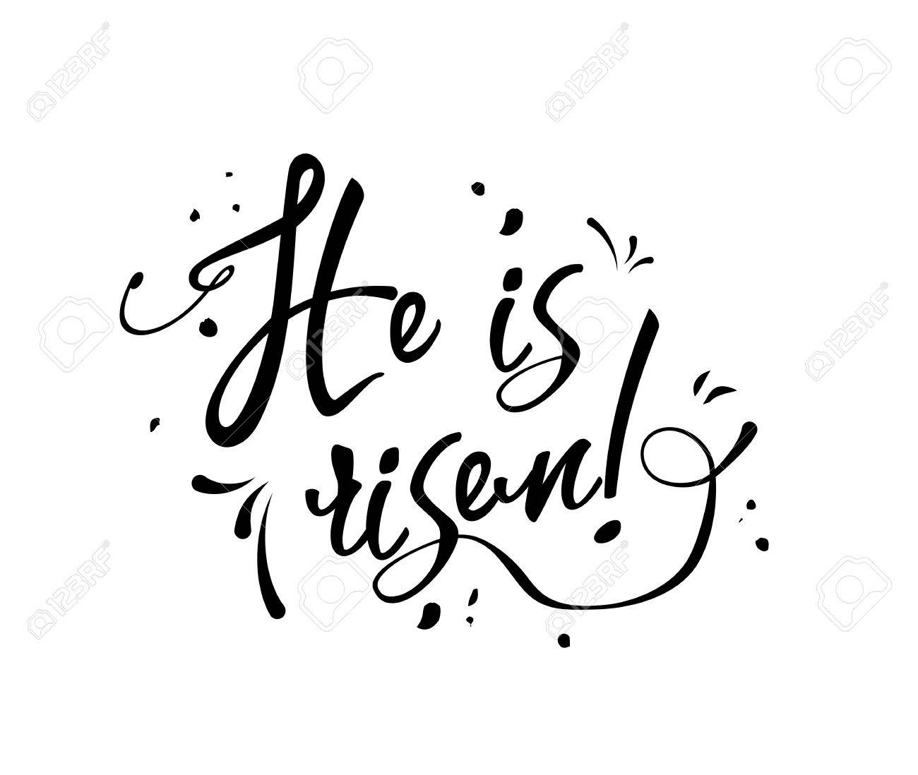 hight resolution of text he is risen black on white background illustration stock vector 74303261