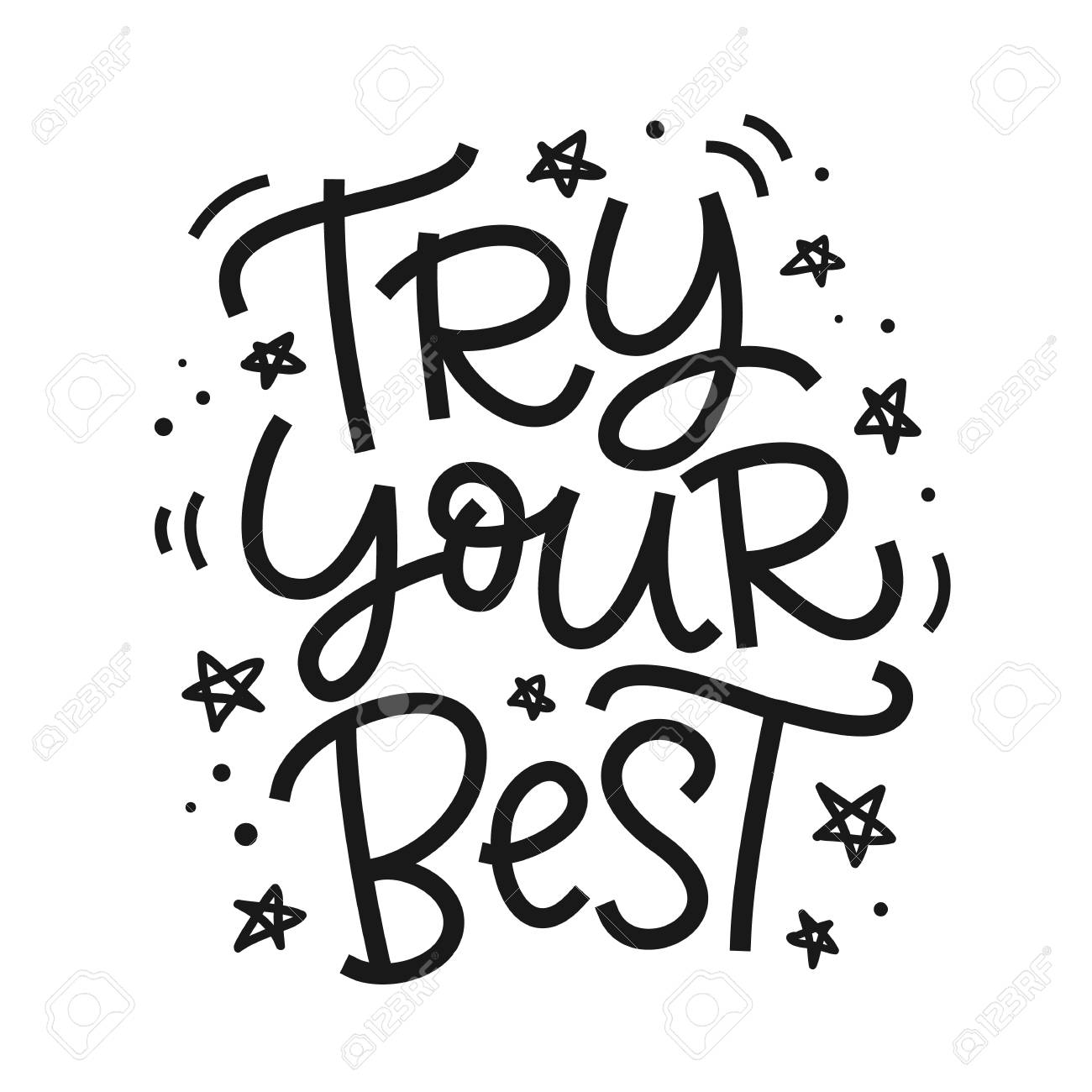 hight resolution of try your best freehand poster hand lettering motivational phrase inspirational positive quote isolated