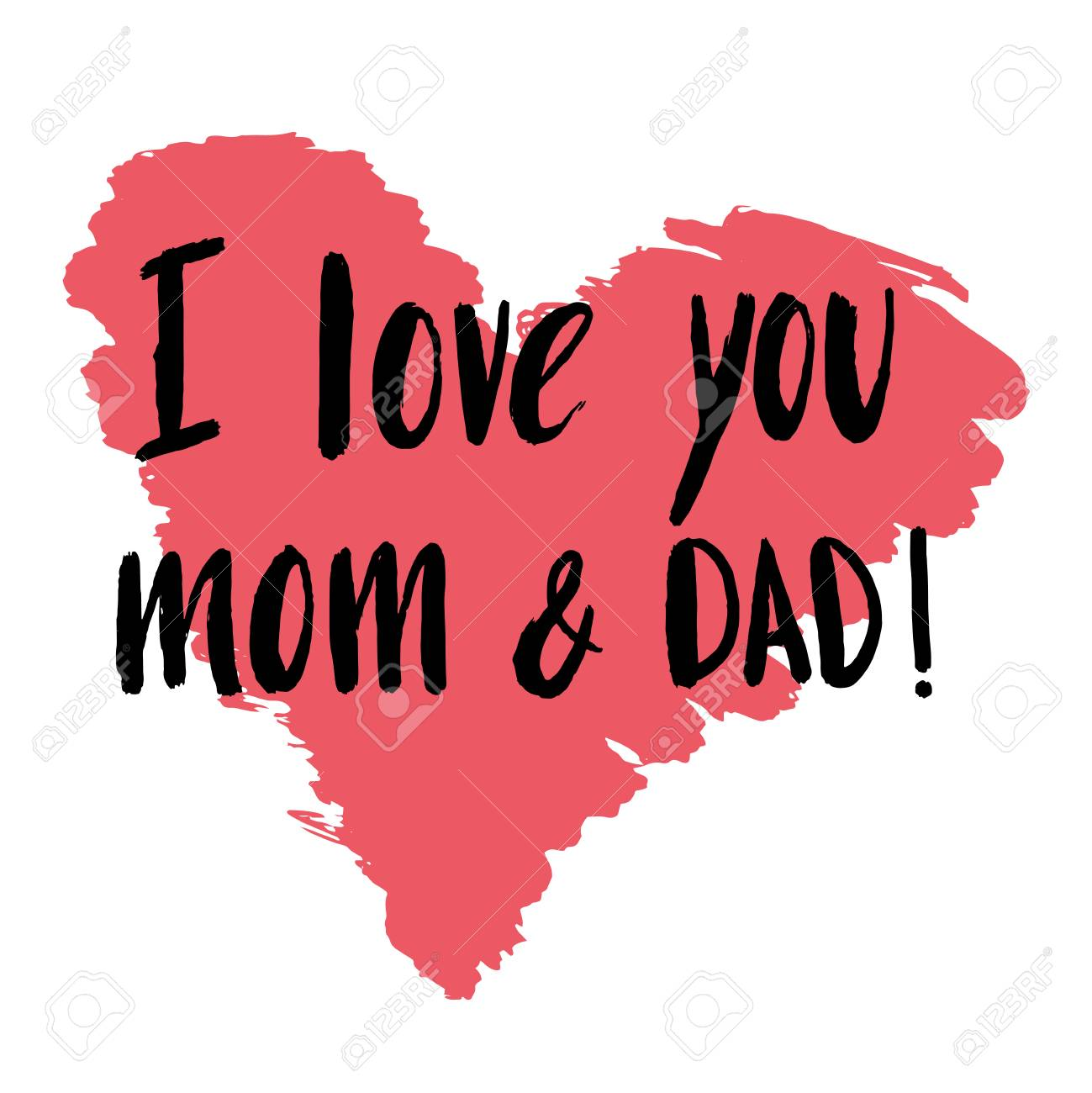 Hand Drawn Lettering Quote I Love You Mom And Dad For Poster Royalty Free Cliparts Vectors And Stock Illustration Image 106030792