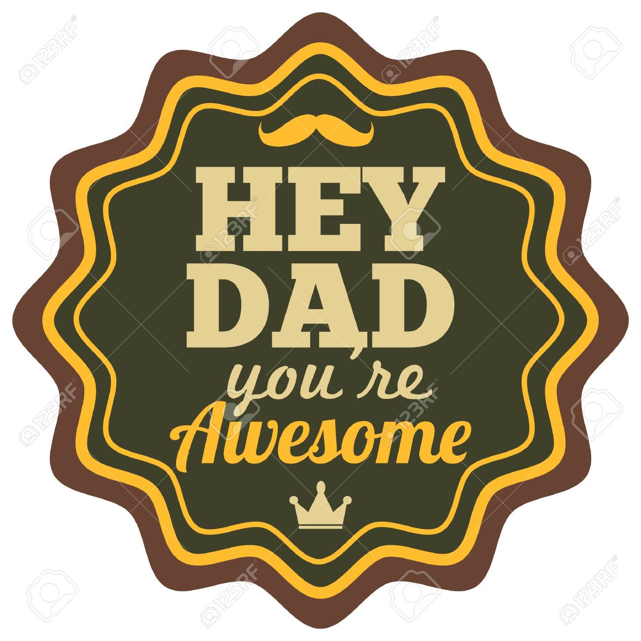 hight resolution of hey dad you re awesome label stock vector 79222542