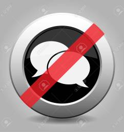 gray chrome button with no speech bubbles no talking no speaking stock vector  [ 1300 x 1300 Pixel ]